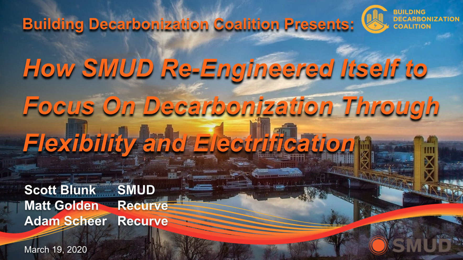 How SMUD Re-Engineered Itself to Focus On Decarbonization Through Flexibility and Electrification