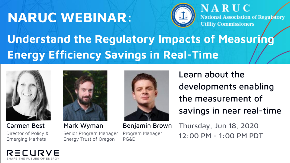 NARUC Webinar: Understand the Regulatory Impacts of Measuring Energy Efficiency Savings in Real-Time