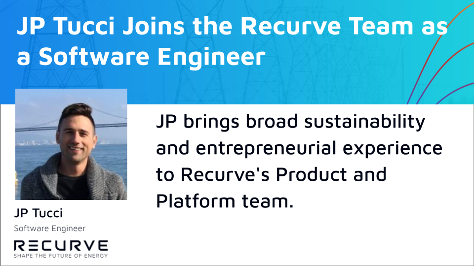 Recurve is Excited to Welcome JP Tucci as a Software Engineer!