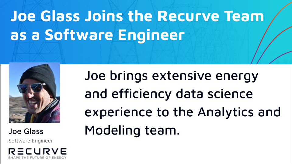 Recurve is Excited to Welcome Joe Glass as a Software Engineer!
