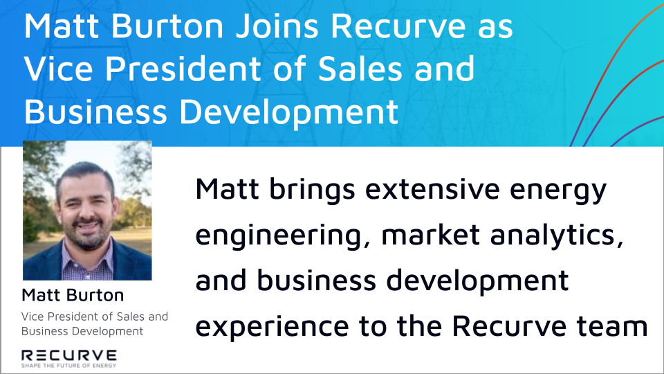 Matt Burton Joins the Recurve Team as Vice President of Sales and Business Development