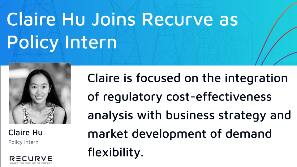 Recurve is Thrilled to Welcome Claire Hu as Policy Intern!