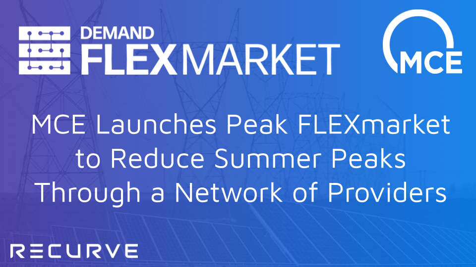 MCE Launches Peak FLEXmarket to Reduce Summer Peaks Through a Network of Providers