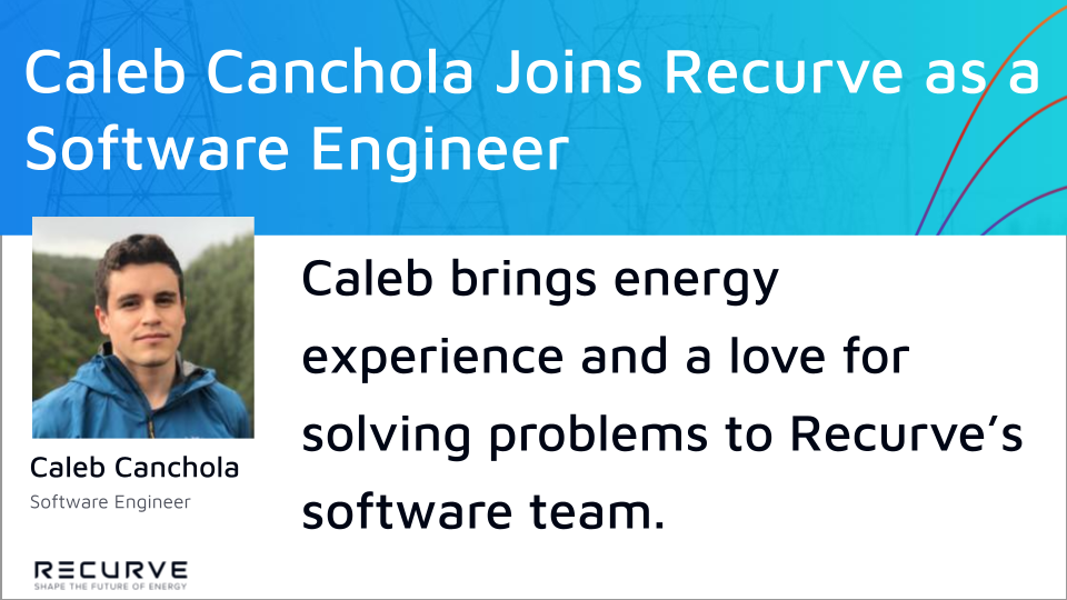 Caleb Canchola Joins Recurve as a Software Engineer