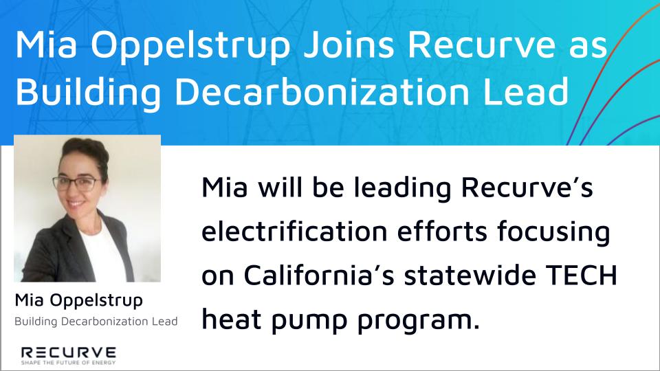 Mia Oppelstrup Joins Recurve as Building Decarbonization Lead