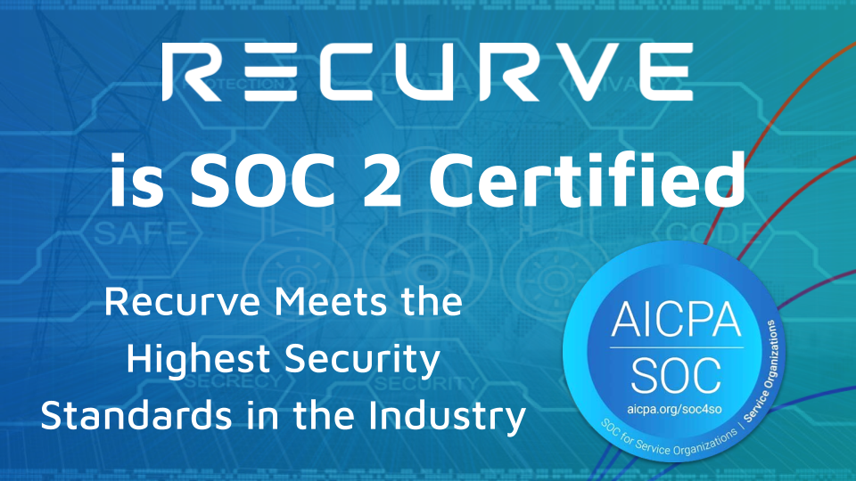 With SOC 2, Recurve Meets the Highest Security Standards in the Industry
