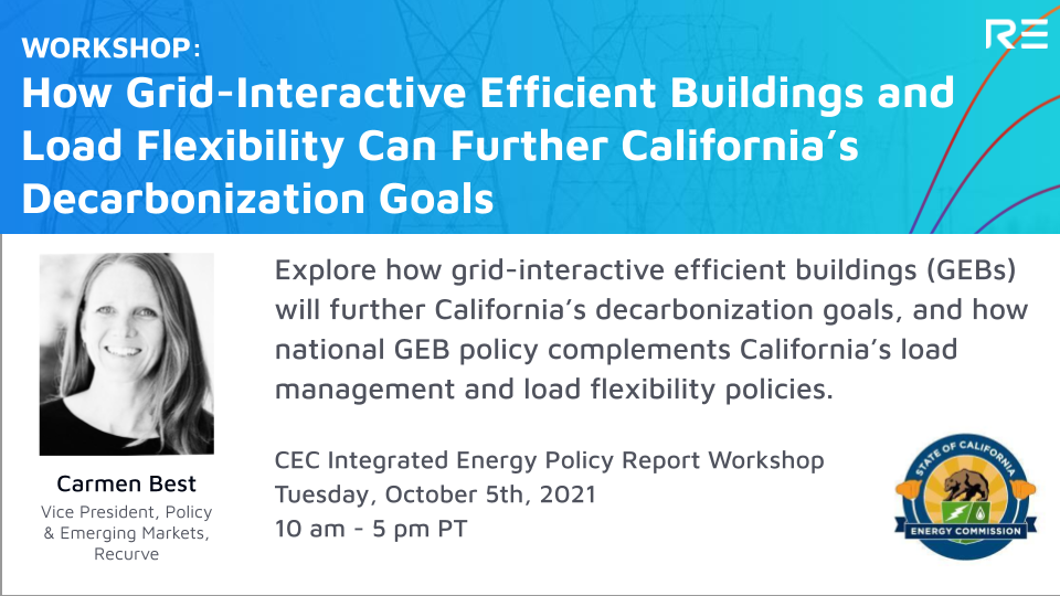 Workshop: How Grid-Interactive Efficient Buildings and Load Flexibility Can Further California's Decarbonization Goals