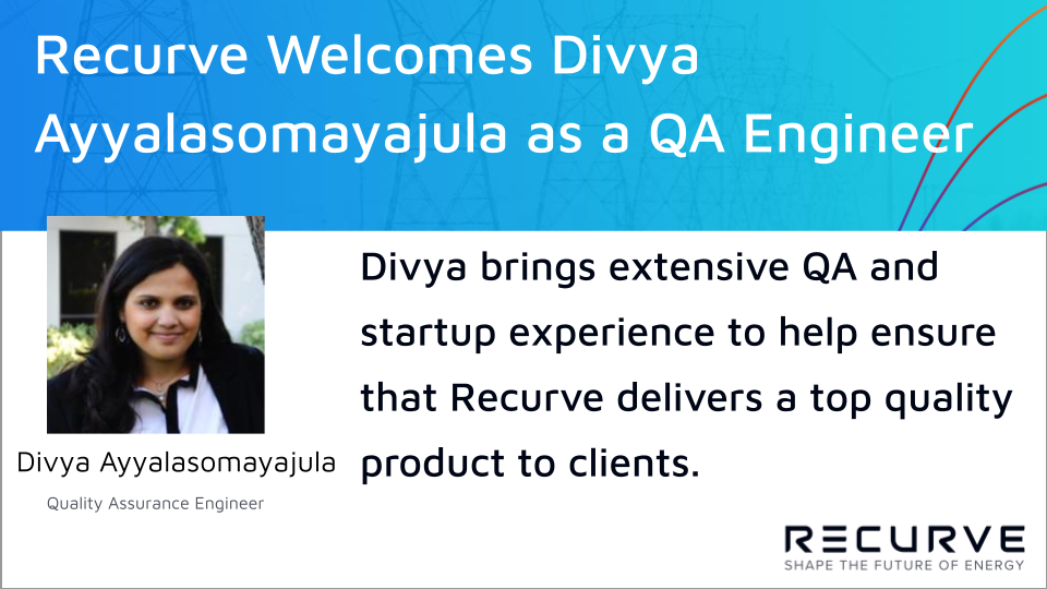 Recurve Welcomes Divya Ayyalasomayajula as a Quality Assurance Engineer