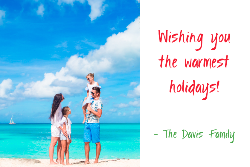 Feel free to be playful in your holiday photo card messaging