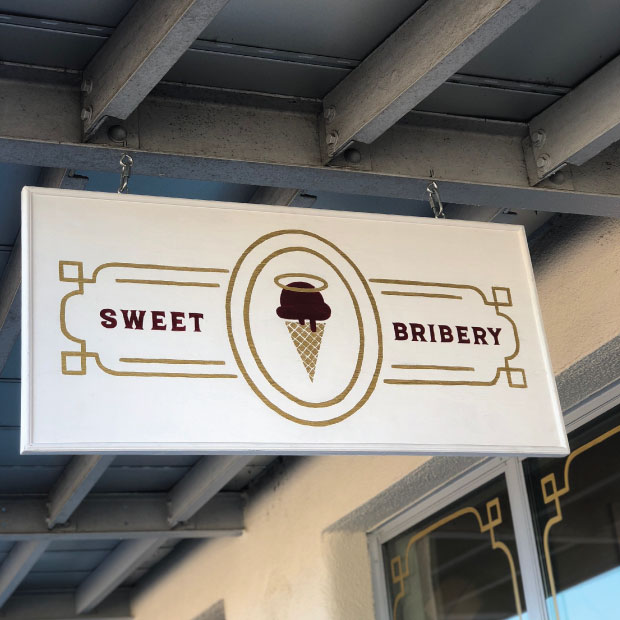 DesignGood Sweet Bribery custom signage