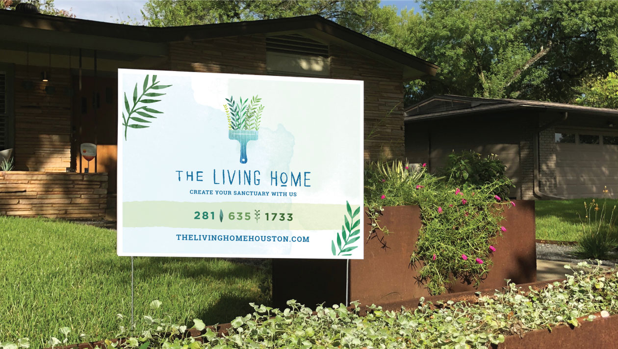 DesignGood The Living Home yard sign