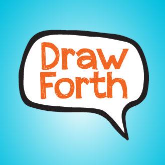 Draw Forth