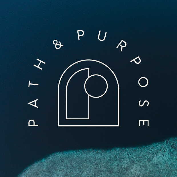 Path & Purpose