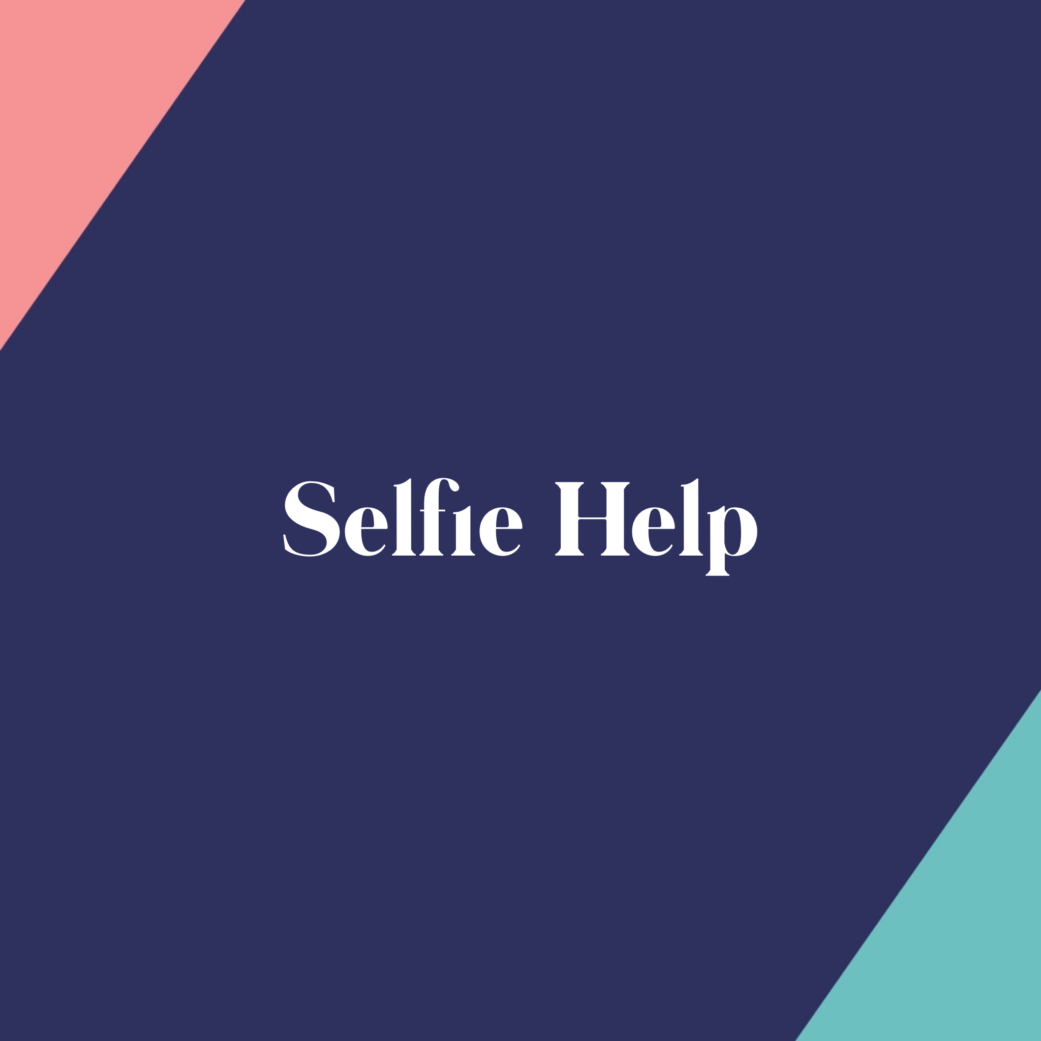 Self(ie) Help