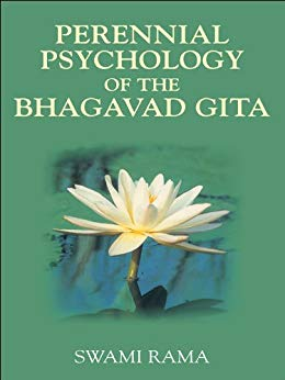 The Perennial Psychology of the Bhagavad Gita