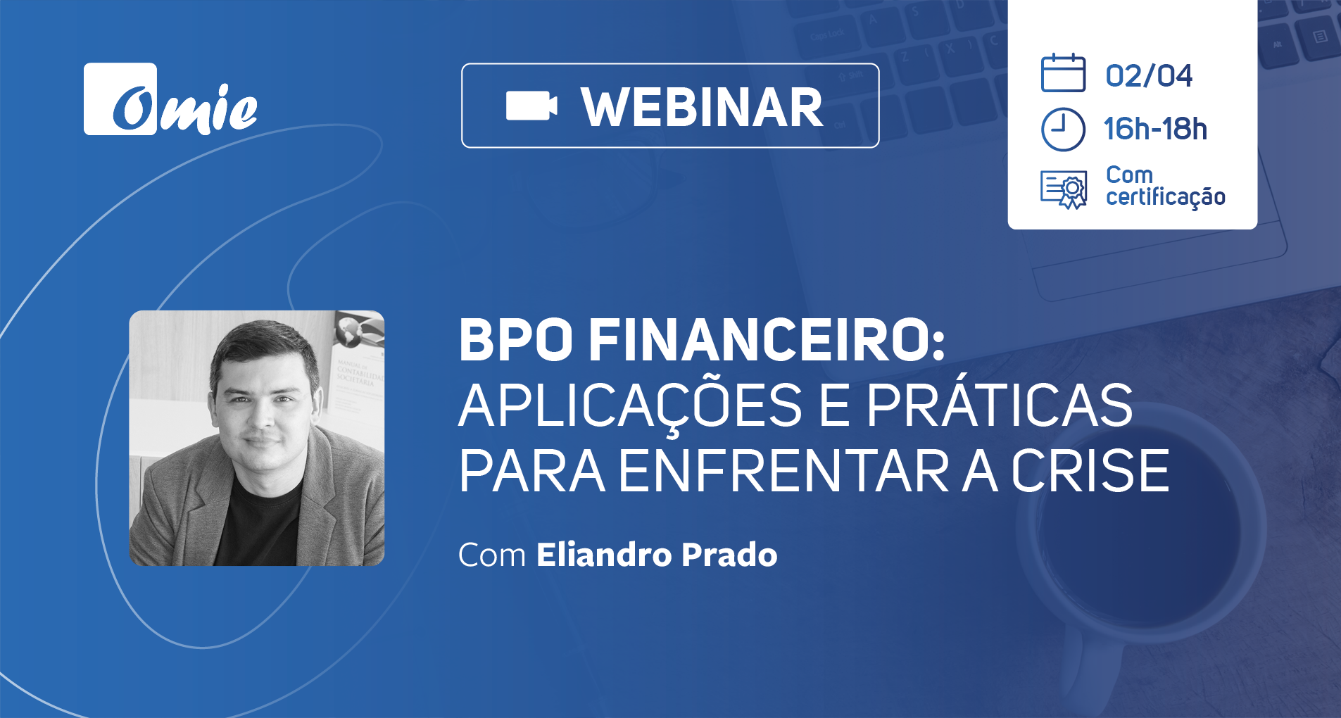 Webinar   BPO Financeiro: aplicações e práticas para enfrentar a crise