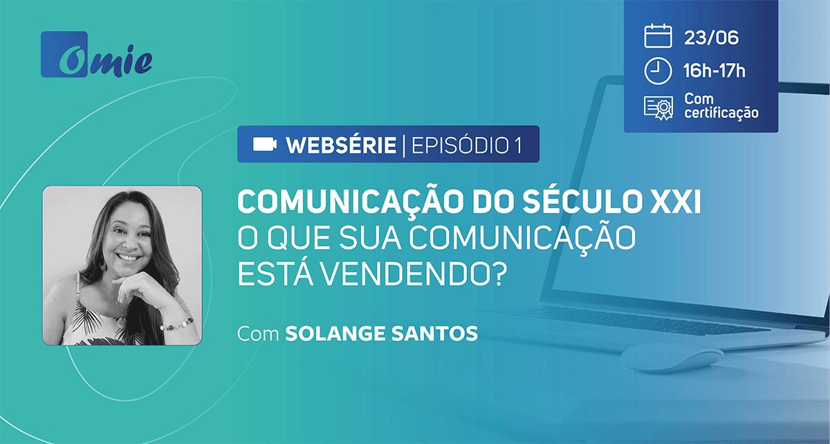 Webinar Comunicação do século XXI - Episódio 1