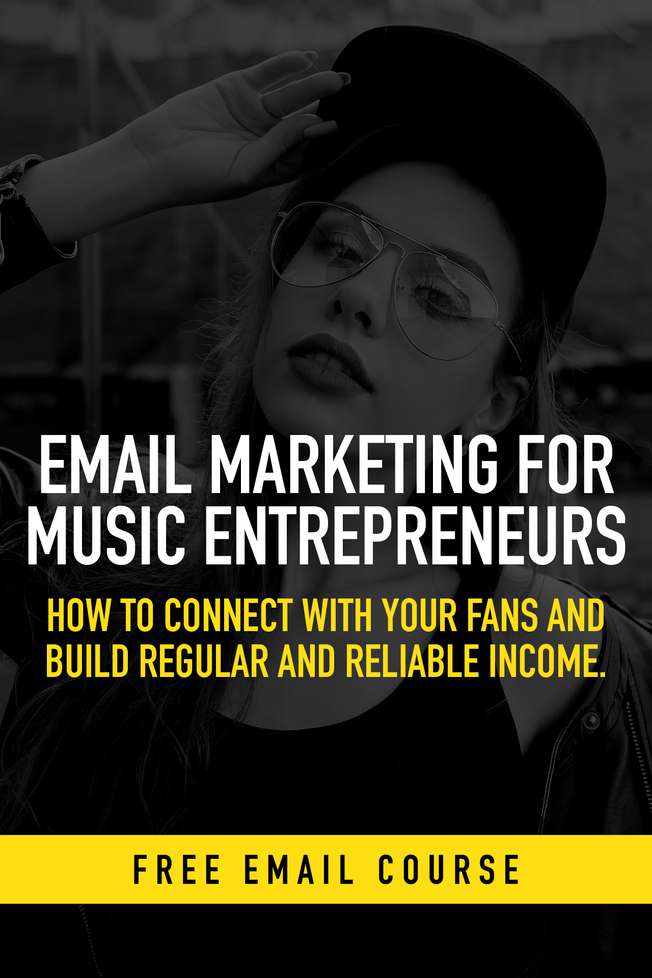 Free email course - Email Marketing for Music Entrepreneurs