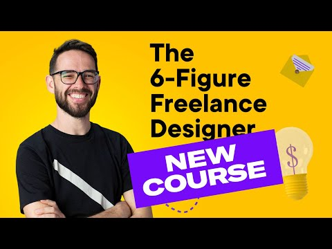 NEW COURSE: The 6-Figure Freelance Designer