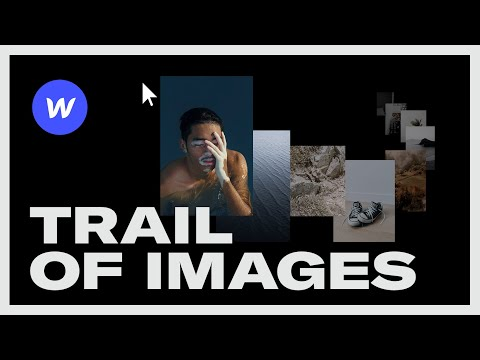 TRAILING IMAGES WEB EFFECT: Webflow Tutorial