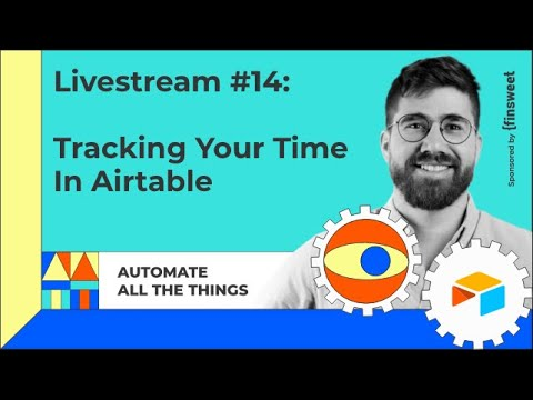 Livestream #14: Tracking your time in Airtable
