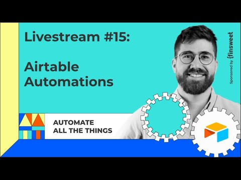 Livestream #15: Airtable Automations