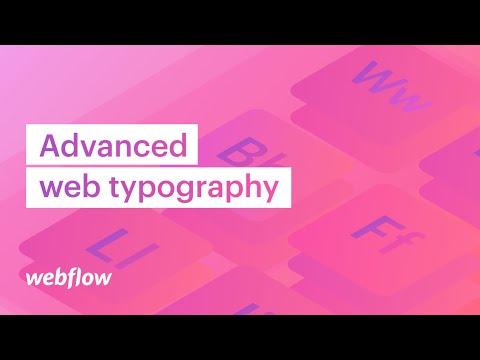 Advanced web typography (headings, text fills, inheritance, typography units) —web design tutorial
