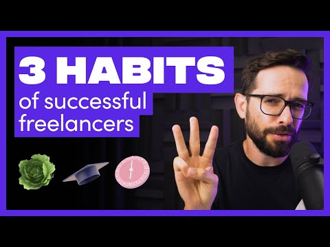 Top 3 Habits of Successful Freelancers (17 Years of Freelance Experience)