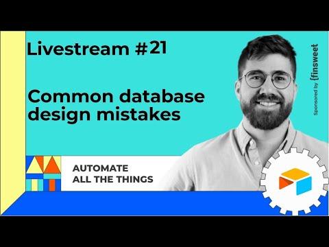 Livestream #21: Common database design mistakes