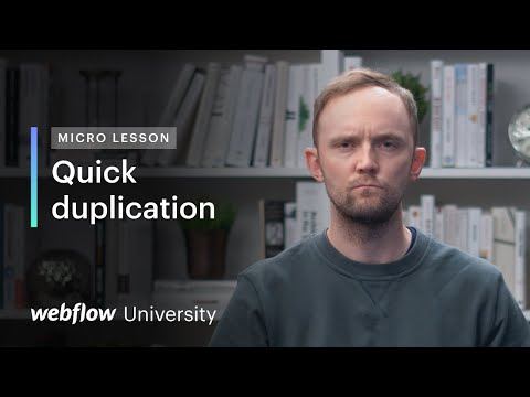 Micro Lesson #5: Quickly duplicate Webflow elements