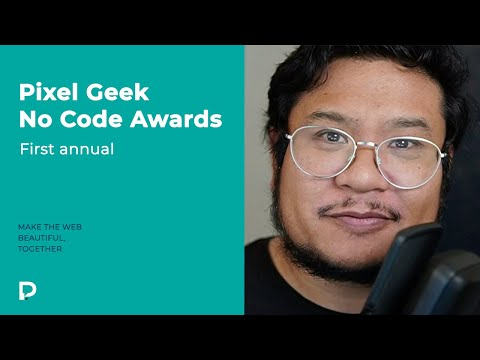 Announcing the first annual Pixel Geek No Code Awards