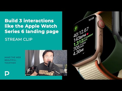 Build 3 interactions like the Apple Watch Series 6 page in Webflow