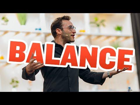 How to Find Balance | Simon Sinek