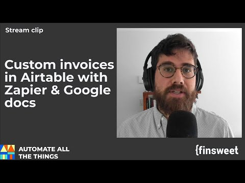 How to send custom invoices from Airtable using Zapier and Google doc templates | AATT clips