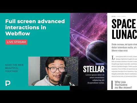 Full screen advanced interactions in Webflow - Live stream 2021