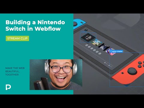 Building a Nintendo Switch in Webflow - Time lapse stream clip