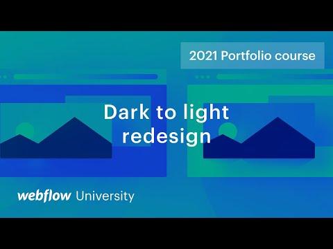 Redesign from dark to light — Build a custom portfolio in Webflow, Day 12