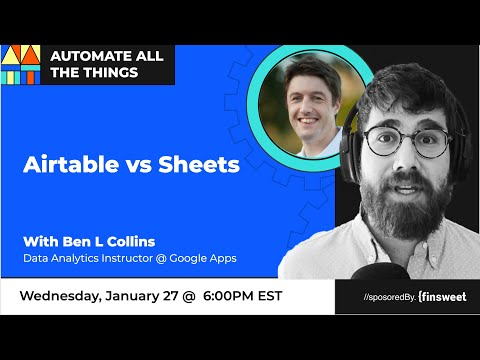 Airtable vs spreadsheets with Ben L Collins | AATT #32