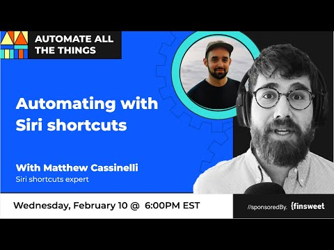 Automate from your phone using Siri shortcuts with Matthew Cassinelli
