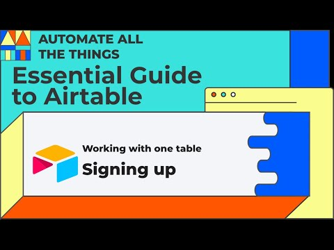 Signing up to Airtable | Essential Guide to Airtable Chapter 2 Lesson 1