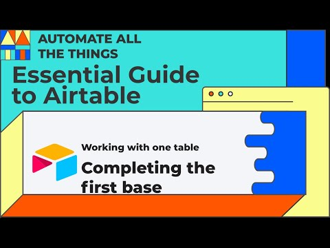 Adding fields to your base | Essential Guide to Airtable Chapter 2 Lesson 3