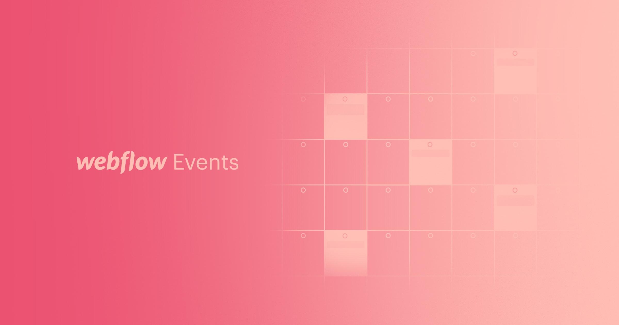 Webflow events: April 2021