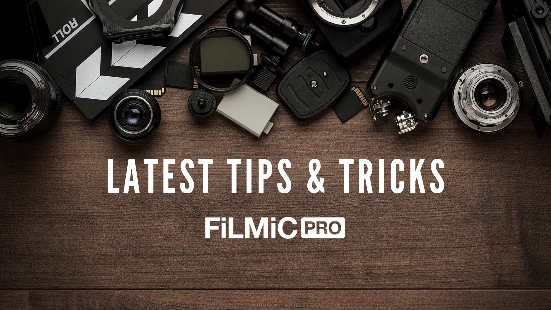 Tips and Tricks for FilmicPro
