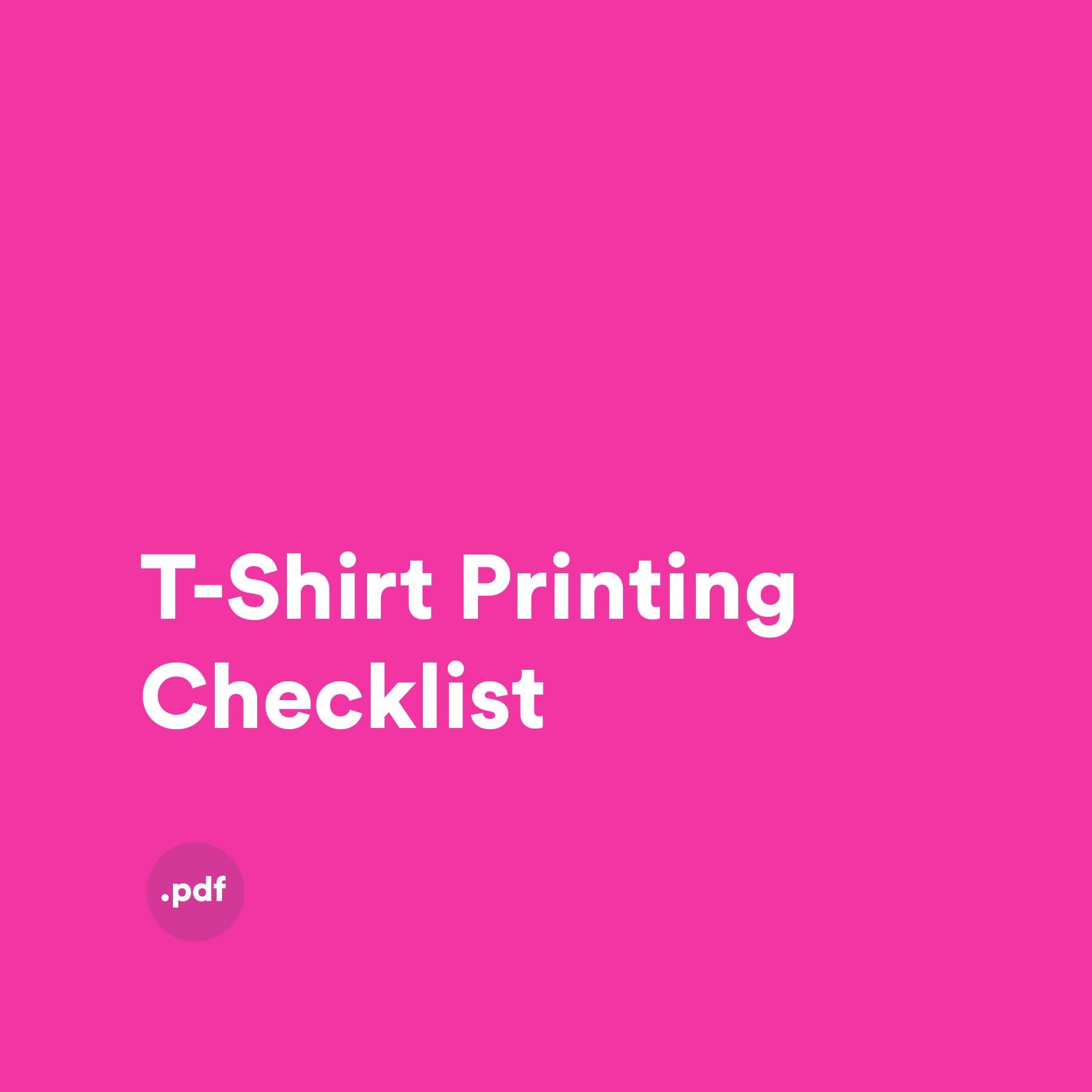 T-shirt Printing Checklist