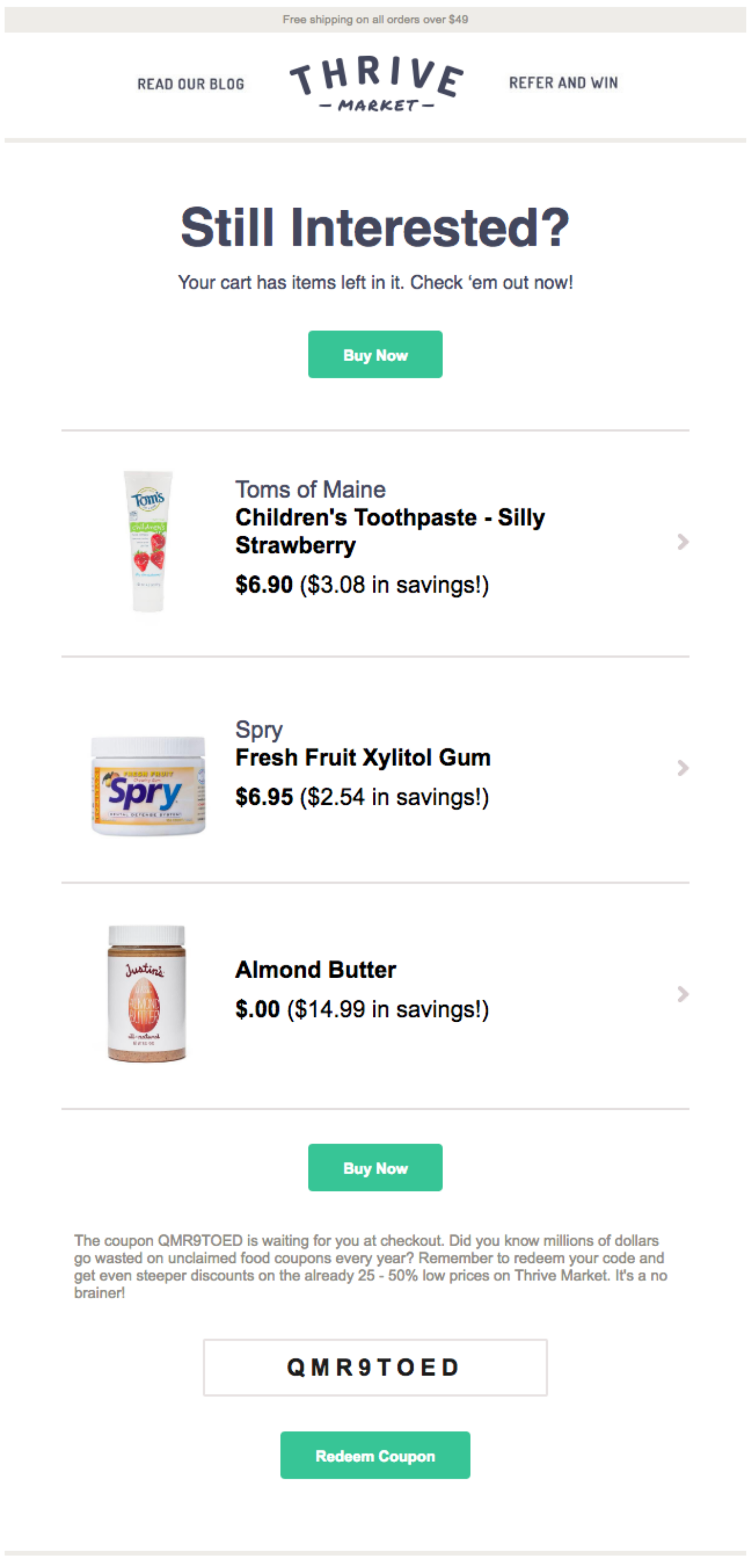 Thrive's email campaign that includes product recommendation methods to reengage interest
