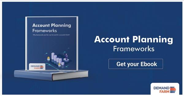 Nurturing - Account Planning Frameworks