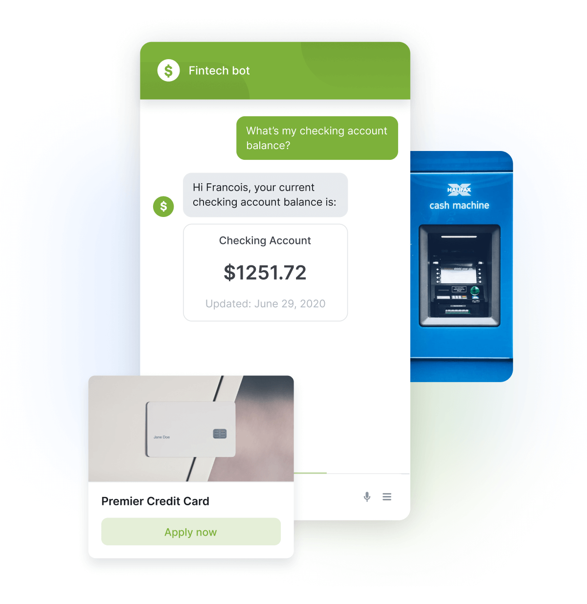 Credit Card Application Chat, a Bot Helping a Customer Find Their Checking Account Balance, and an ATM
