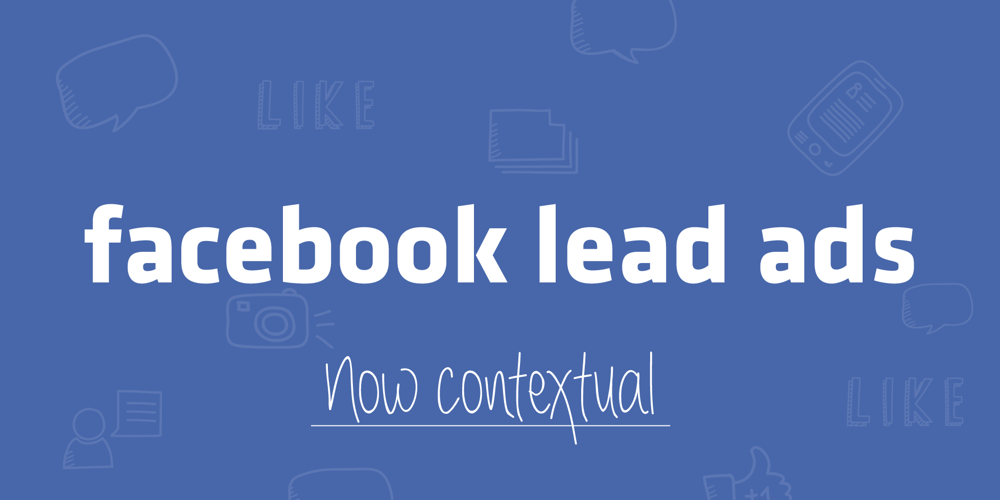 Do Facebook lead ads with context - New Feature !!!