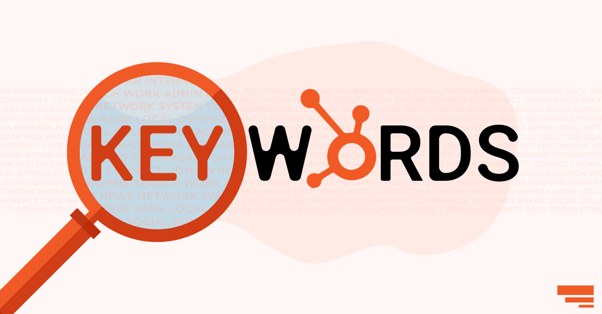 Dominating Your SEO with HubSpot Keyword Tool