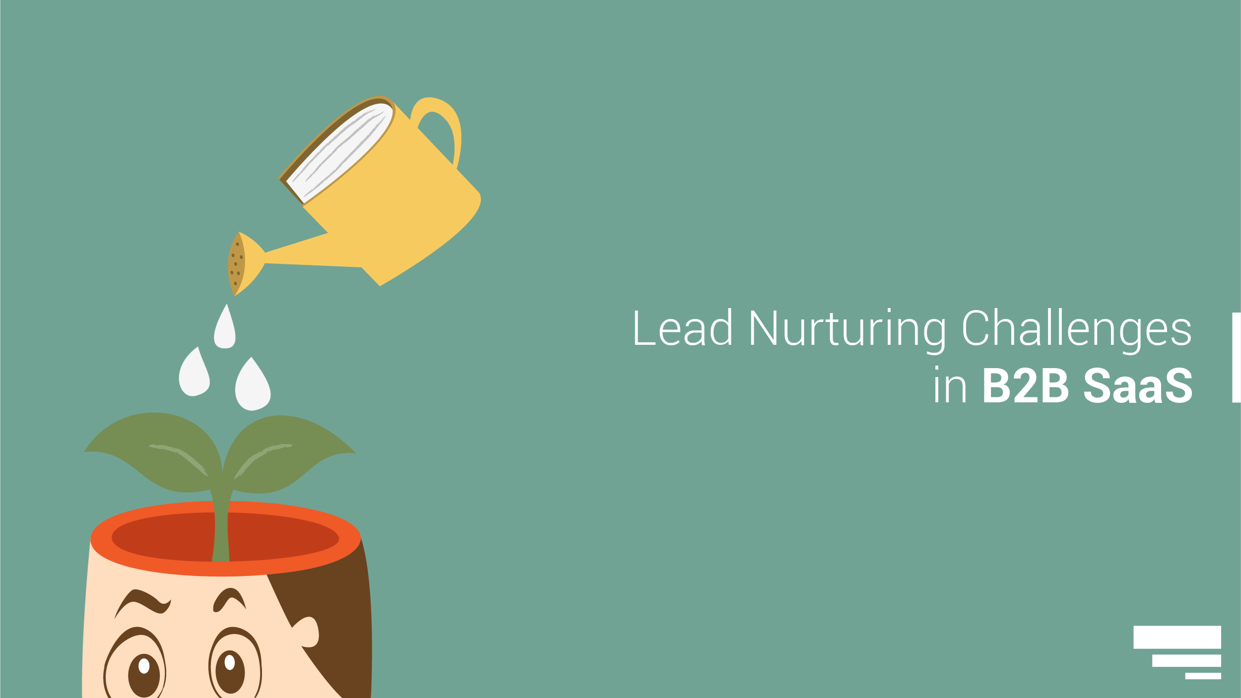 Lead Nurturing Challenges in B2B SaaS